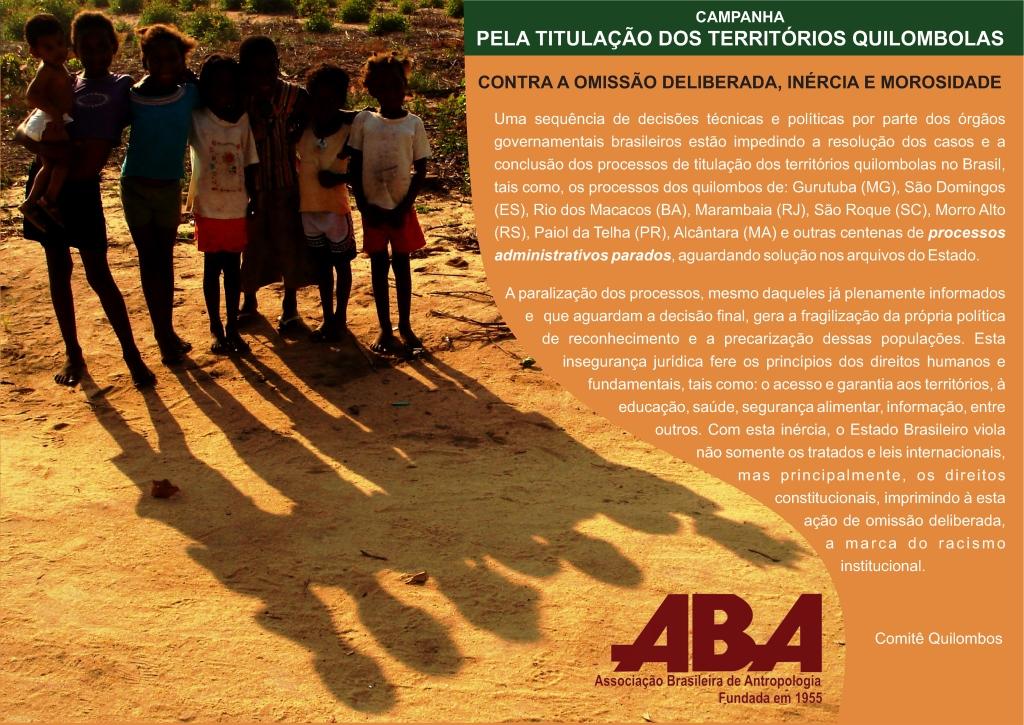 A ABA lança Campanha Nacional pela Regularização de Terras Quilombolas.Divulgação/ABA